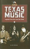 Texas Music: Legends from the Lone Star State