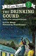 The Drinking Gourd: A Story of the Underground Railroad [With Paperback Book]