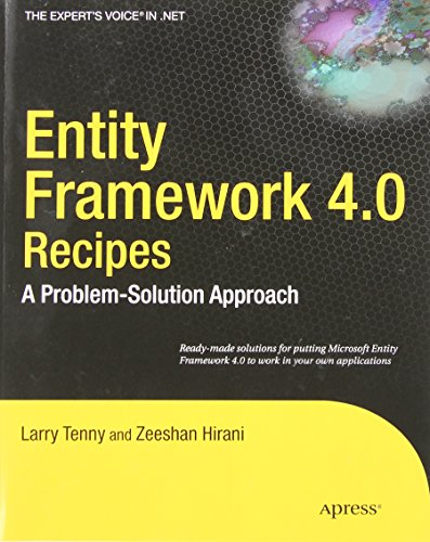 Entity Framework 4.0 Recipes: A Problem-Solution Approach (Expert's Voice in .NET) - Larry Tenny; Zeeshan Hirani