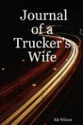 Journal of a Trucker's Wife
