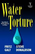 Water Torture: A Brad West Thriller