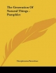 The Generation of Natural Things - Pamphlet
