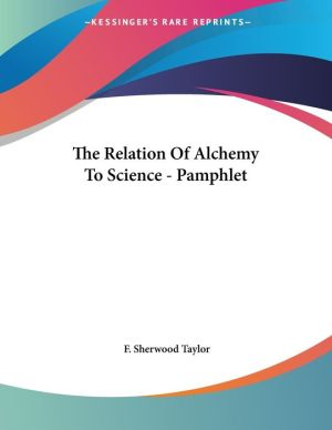 The Relation of Alchemy to Science - Pamphlet