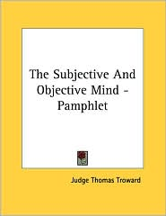 The Subjective and Objective Mind - Pamphlet