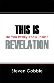 This Is Revelation: Do You Really Know Jesus?