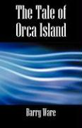 The Tale of Orca Island