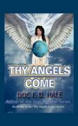 Thy Angels Come: Book One