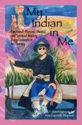 My Indian in Me: Self Help Autobiograpy