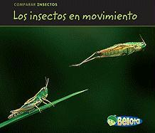 Los Insectos en Movimiento = Bugs on the Move
