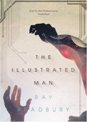 The Illustrated Man (Library Edition) - Ray Bradbury