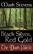 Black Silver, Red Gold: The Dark Forest