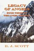 Legacy of Angels: Book Three of the Angel Trilogy