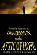 From the Basement of Depression to the Attic of Hope