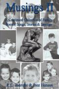 Musings II: A Continued Collection of Family Poems, Songs, Stories & Sayings