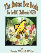 The Butter Bee Book: For the BBC Children in Need