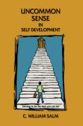 Uncommon Sense in Self Development
