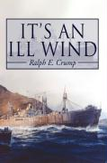 It's an Ill Wind: Memories of a Young Man