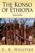 The Konso of Ethiopia: A Study of the Values of an East Cushitic People
