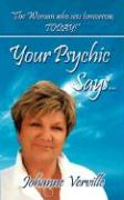 Your Psychic Says...