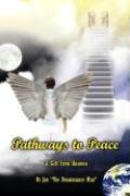 Pathways to Peace: A Gift from Heaven