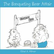 The Banqueting Bear Affair
