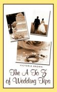 The A to Z of Wedding Tips