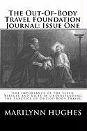 The Out-Of-Body Travel Foundation Journal: Issue One