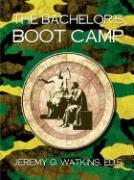 The Bachelor's Boot Camp