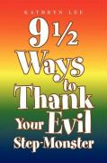 9 1/2 Ways to Thank Your Evil Step-Monster