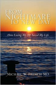 From Nightmare to New Day