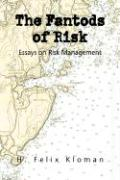 The Fantods of Risk