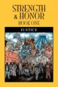 Strength & Honor: Book One