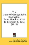 The Diary of George Bubb Dodington: From March 8, 1749 to February 6, 1761 (1828)