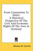 From Constantine to Hitler: A Historical Perspective of the Civil and Economic Rights of the Jews in Germany