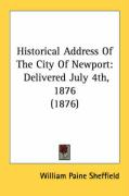 Historical Address of the City of Newport: Delivered July 4th, 1876 (1876)