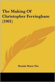 The Making of Christopher Ferringham (1901)