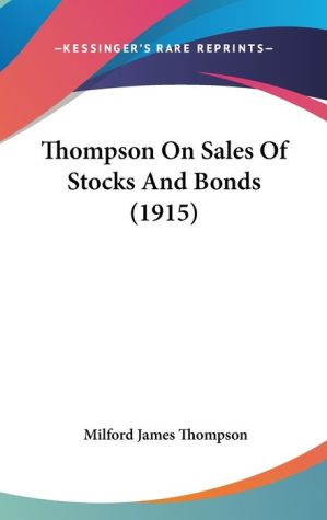 Thompson on Sales of Stocks and Bonds (1915)