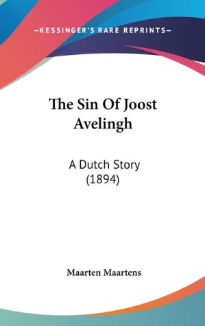 The Sin of Joost Avelingh: A Dutch Story (1894)