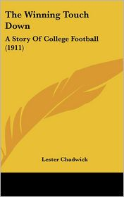 The Winning Touch Down: A Story of College Football (1911)