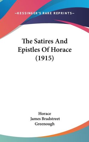The Satires and Epistles of Horace (1915)