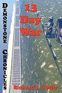 13 Day War: 6 (Demonstone Chronicles)