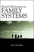 Shared Obliviousness in Family Systems