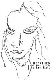 Unearthed: Poems and Drawings by