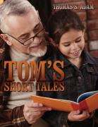 Tom's Short Tales