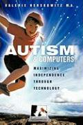 Autism and Computers: Maximizing Independence Through Technology