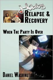 J-Baby Relapse & Recovery: When the Party Is Over