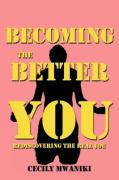 Becoming the Better You