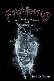 Frightmares: A Collection of Scary and Disturbing Tales