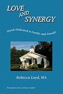 Love and Synergy: Words Dedicated to Family and Friends