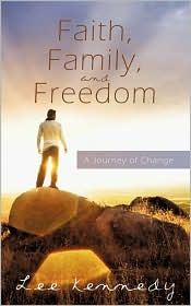Faith, Family, and Freedom: A Journey of Change